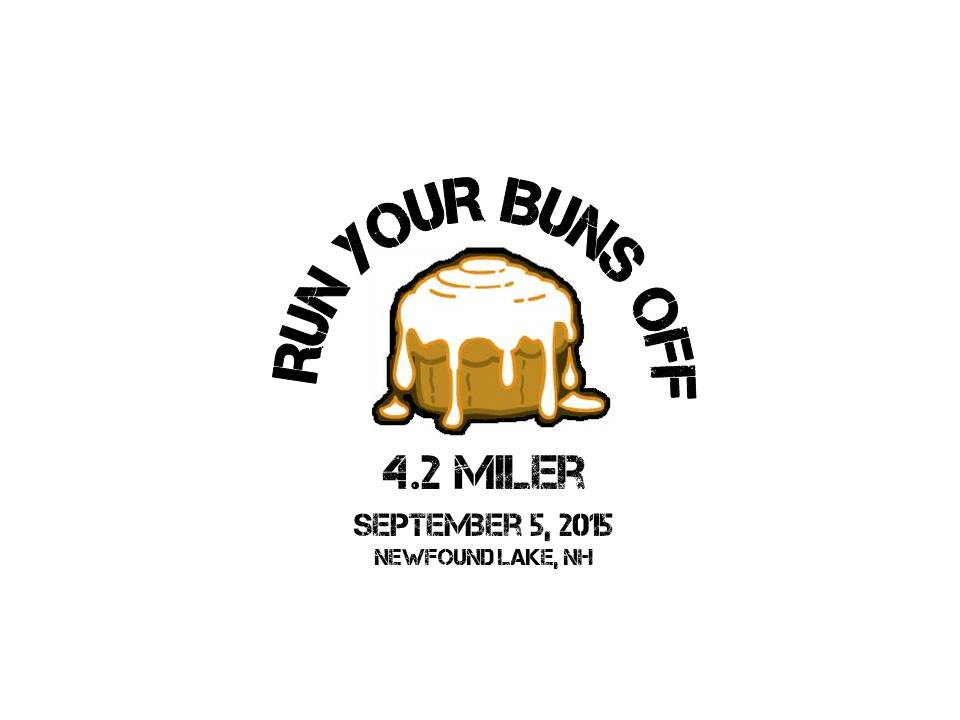 6th annual run your buns off 4 2 miler